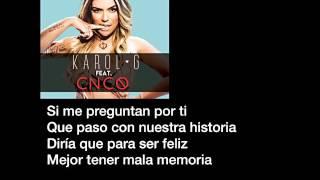 Karol G ft. CNCO- Casi Nada (letras/lyrics)