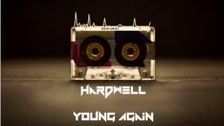 Hardwell ft. Chris Jones - Young again[Audio][HD]