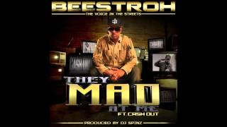 "Beestroh feat. Cash Out ""They Mad At Me"" PRODUCED BY DJ SPINZ"