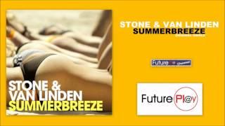 Stone & Van Linden   Summerbreeze Officiel