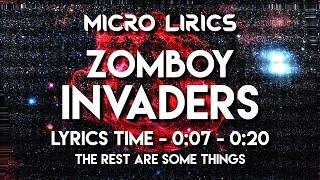 ZOMBOY - Invaders (Mega Micro Lyrics)