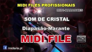 ♬ Midi file  - SOM DE CRISTAL - Diapasão-Marante