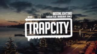 Fareoh - Moonlighting (feat. Broderick Jones)
