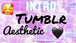 Intro Tumblr aesthetic (no text)