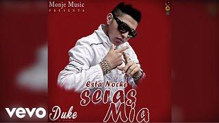 Duke El Profeta - Esta Noche Seras Mia