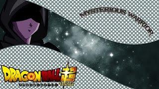Dragon Ball Super   Mysterious Warrior Ost
