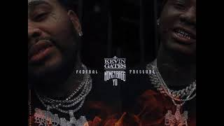 Kevin Gates - Federal Pressure (ft  Moneybagg Yo)