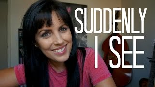 Suddenly I See - KT Tunstall (Acoustic cover)