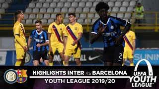 INTER 2-0 BARCELONA | U19 HIGHLIGHTS | UEFA Youth League