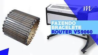 Multivisi | Router VS9060 | Faça braceletes incríveis de MDF