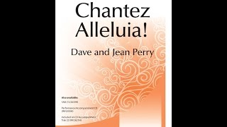 Chantez Alleluia! - David A Perry, Jean Perry
