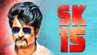 Sivakarthikeyan SK15 Massive Update   PS Mithran   Arjun   Kalyani Priyadarshan   Yuvan