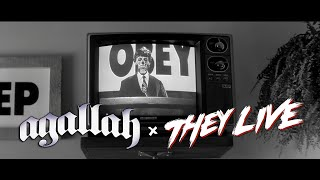 Agallah - They Live