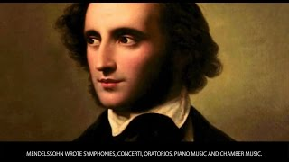 Felix Mendelssohn - Famous Composers Bios - Wiki Videos by Kinedio