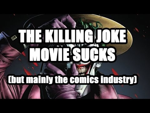 The Killing Joke Movie and The Problem With Comics