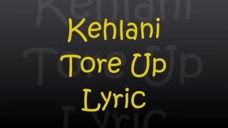 Kehlani - Tore Up (Lyrics)