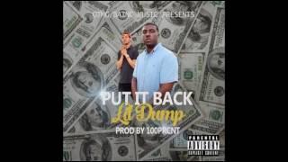 Lil Dump - Put It Back (Prod By 100PRCNT)