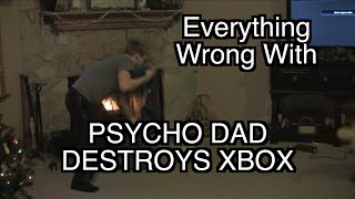 Episode #55: Everything Wrong With Psycho Dad Destroys Xbox