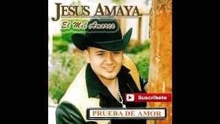 Jesus Amaya - El Mil Amores