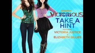 Take A Hint - Victorious Cast (Victoria Justice & Elizabeth Gillies)