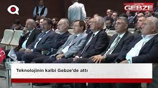 Teknolojinin kalbi Gebze'de attı