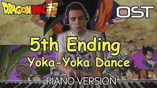 "Dragon Ball Super - 5th Ending ""Yoka-Yoka Dance"" - Shōjo-Tai (Piano Version) ドラゴンボール 超 ( スーパー )"