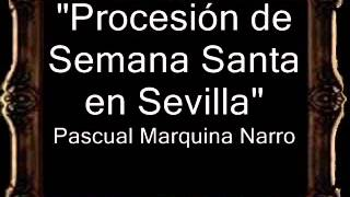 Procesión de Semana Santa en Sevilla - Pascual Marquina Narro [BM]