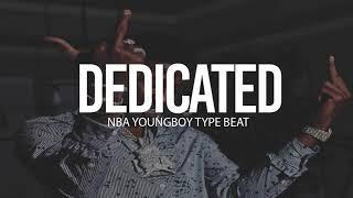 "(FREE) 2018 NBA Youngboy Type Beat "" Dedicated "" (Prod By TnTXD)"
