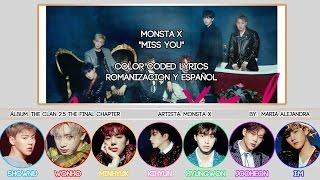 "MONSTA X (몬스타엑스) ""Miss You"" [COLOR CODED] [ROM|SUBESPAÑOL LYRICS]"