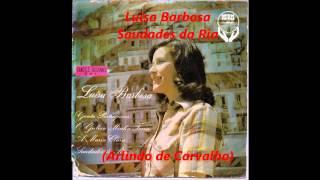 Luisa Barbosa - Saudades da Ria (Arlindo de Carvalho)