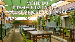 Visite du restaurant aquaponique Oh Terroir - Montargis (45)