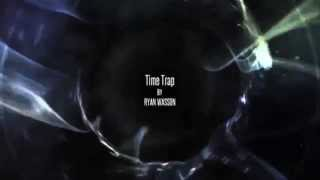 If TIME TRAP Had 3 Names...