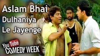LKLKBK - Aslam Bhai Dulhaniya Le Jayenge - Comedy Week Exclusive