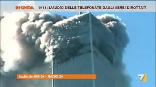 9/11 l'Audio delle telefonate dagli aerei dirottati
