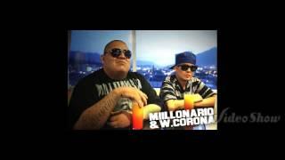 W.Corona y Millonario más flow más Cash