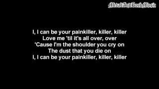 Three Days Grace - Painkiller | Lyrics on screen | HD