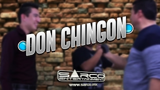 #Comedia #VideoDeRisa Don Chingon | Sarco Entertainment