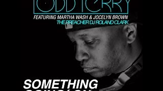 Todd Terry 'Something Going On' (Marc Fisher Newskool of Oldskool Remix)