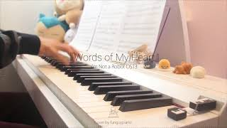 I'm Not a Robot OST3 - Words of My Heart | Piano Cover