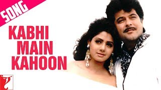 Kabhi Main Kahoon Song | Lamhe | Anil Kapoor | Sridevi | Hariharan | Lata Mangeshkar
