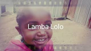 Lamba Lolo-little Pauline doing justice to this song by Epic Ethic...(Official Vedio)