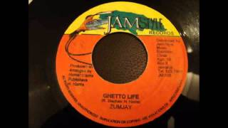 Zumjay - Ghetto Life (Shaka Killer)
