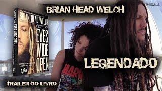 Brian Head Welch - With My Eyes Wide Open (Official Book Trailer) LEGENDADO-PTBR