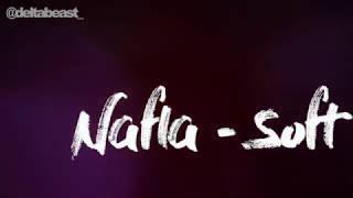 Nafla - Soft [ENG SUB]
