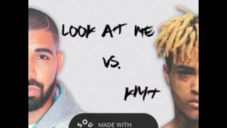 LOOK AT ME vs KMT (Drake vs XXXTENTACION)