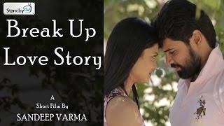 Break Up Love Story    Latest Telugu Short Film 2017    Standby TV