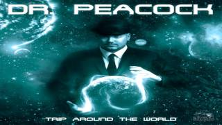 08. Dr. Peacock - Trip to Russia ft. Cyclon