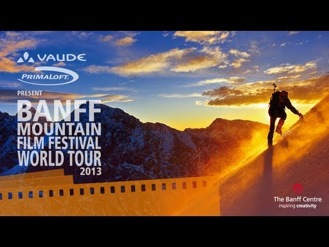 Banff Mountain Film Festival World Tour 2013 – Official Trailer