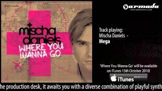 Mischa Daniels - Mega ('Where You Wanna Go' Album Preview)
