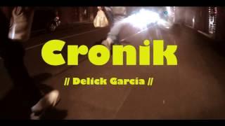 Delick García - Cronik [Beat x Grizzly].